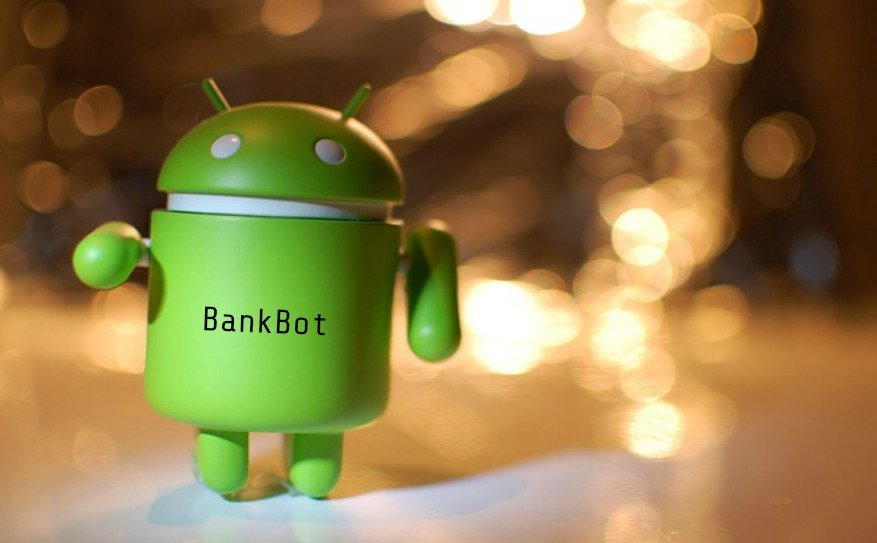 BankBot - A Dangerous Android