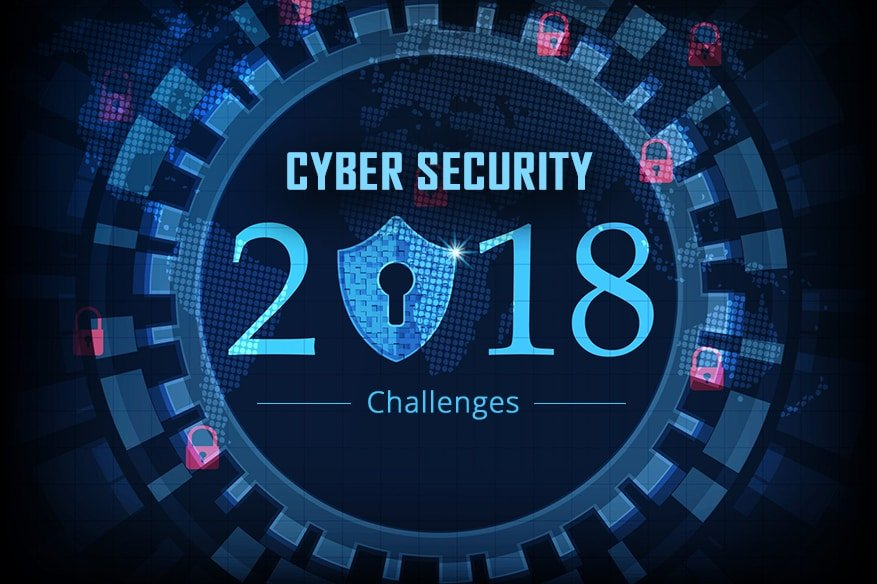 Cyber Security And The Challenges In 2018