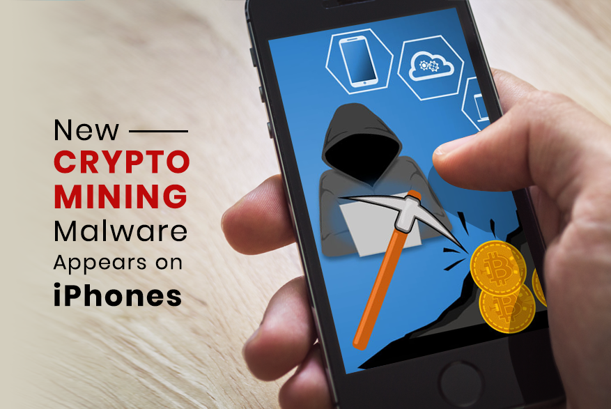 Crypto Mining Malware Runs on iPhone