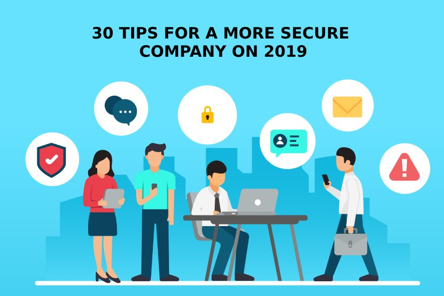 30 Tips For A More Secure Company On 2019
