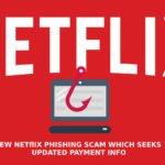 New Netflix Phishing Scam Which Seeks Updated Payment Info