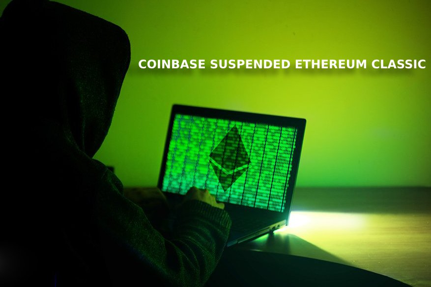 Coinbase suspended Ethereum Classic