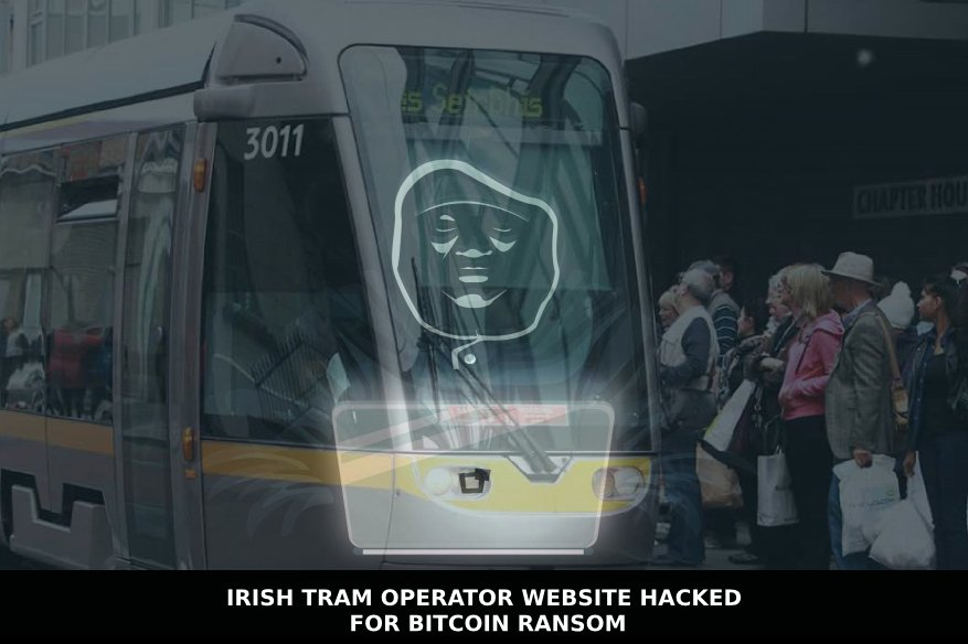 Irish Tram Operator Website Hacked For Bitcoin Ransom