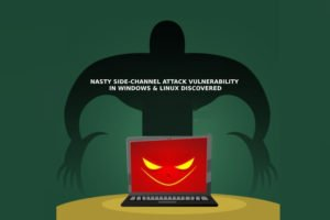 Nasty Side-Channel Attack Vulnerability (Again) In Windows & Linux Discovered