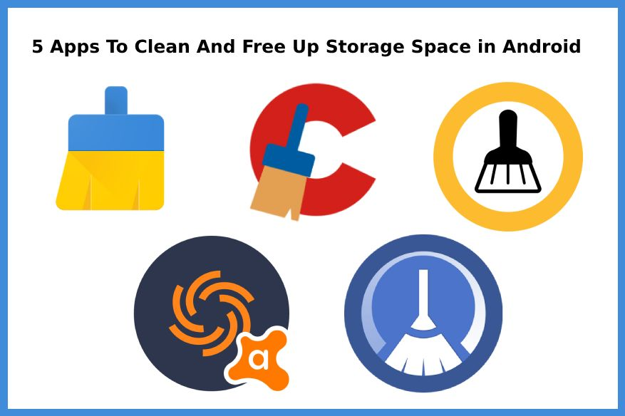 5 Apps To Clean And Free Up Storage Space in Android