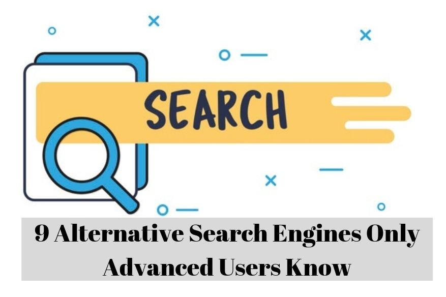 9 Alternative Search Engines Only Advanced Users Know