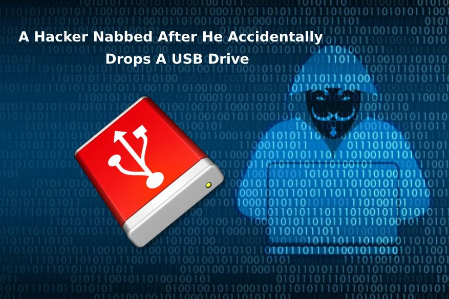 A Hacker Nabbed After He Accidentally Drops A USB Drive