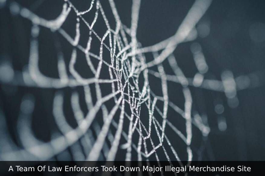 A Team Of Law Enforcers Took Down Major Illegal Merchandise Site