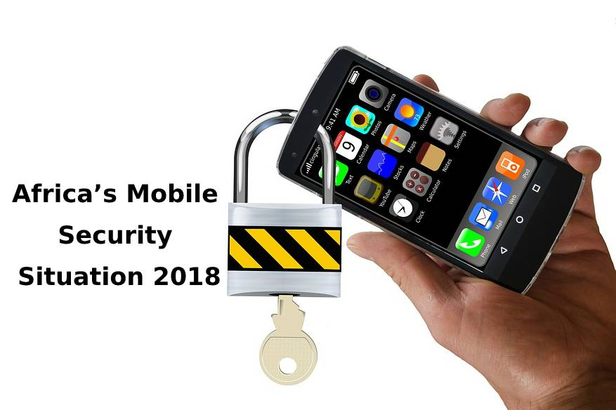 Africa's Mobile Security Situation 2018