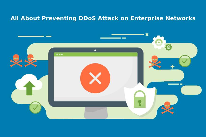 All About Preventing DDoS Attack on Enterprise Networks