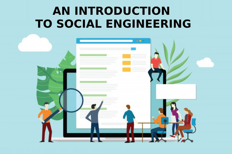 An Introduction to Social Engineering