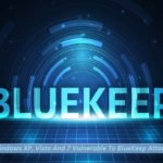 Windows XP, Vista And 7 Vulnerable To BlueKeep Attacks