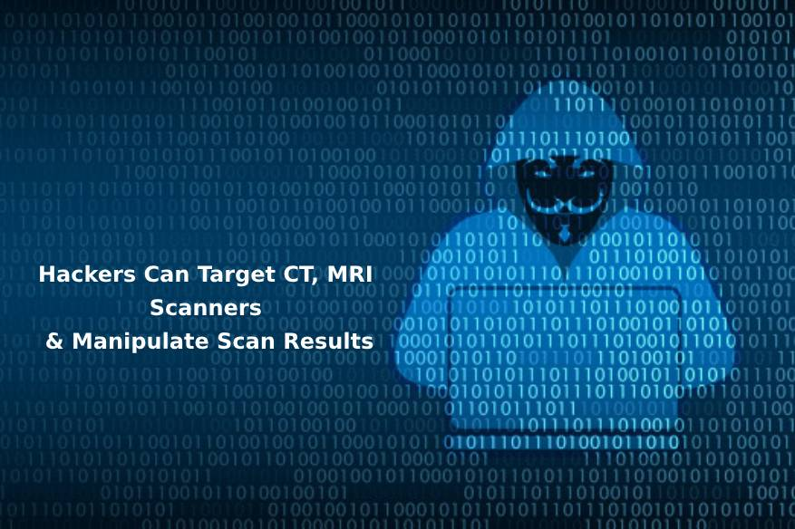 Hackers Can Target CT, MRI Scanners