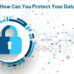 How Can You Protect Your Data