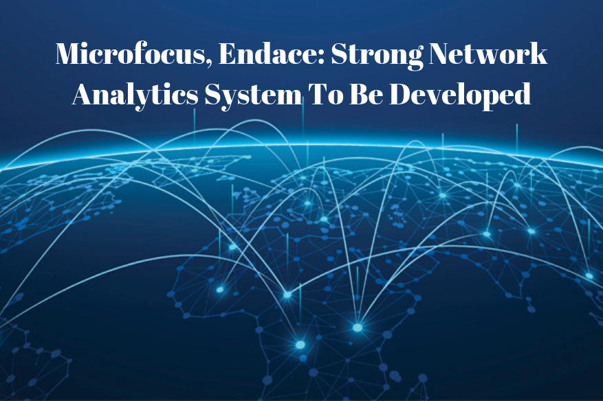 Microfocus, Endace_ Strong Network Analytics System To Be Developed
