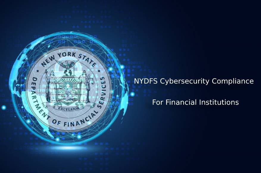 NYDFS Cybersecurity Compliance for Financial Institutions