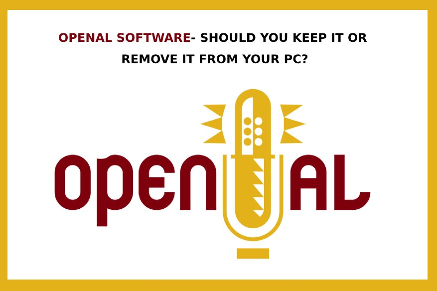 OpenAL Software- Should You Keep It or Remove it From Your PC