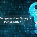 PGP Encryption How Strong Is PGP Security