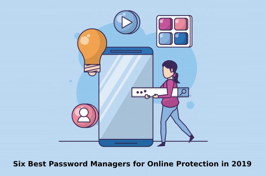 Six Best Password Managers for Online Protection in 2019