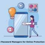 Six Best Password Managers for Online Protection