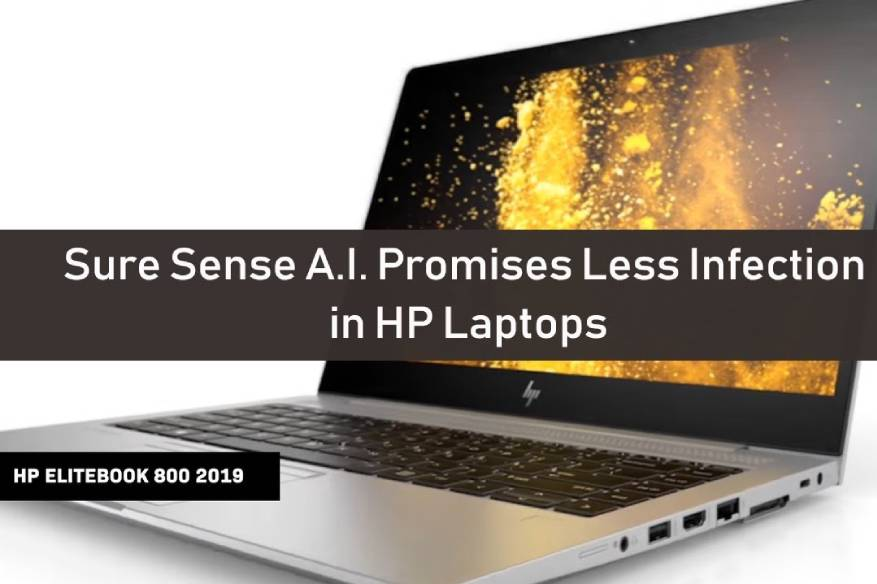 Sure Sense AI Technology Promises Less Malware Infection In HP Laptops